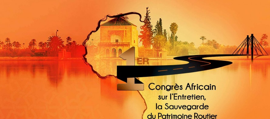 Le premier Congrès Africain sur l'Entretien, la Sauvegarde du Patrimoine Routier et l'Innovation Technique